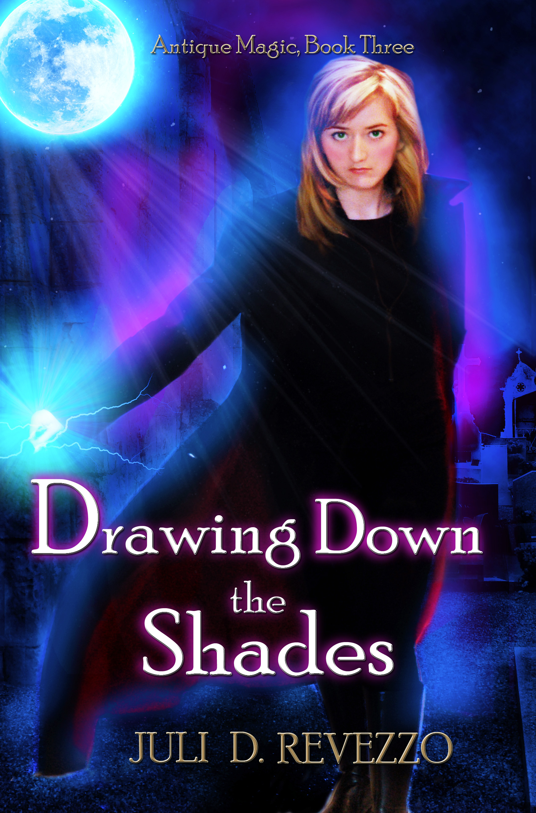 Drawing Down the Shades by Juli D. Revezzo, paranormal, urban fantasy, fantasy, witches